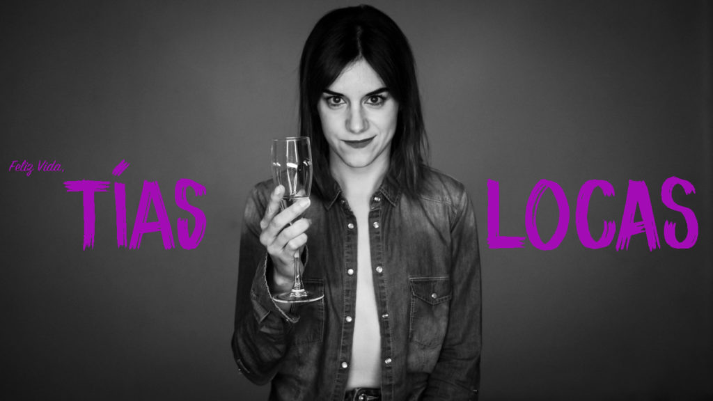 Celebrar el 8M amb 'Feliz Vida, tías locas'
