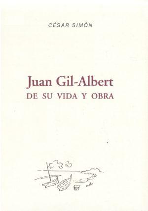 Imagen Juan Gil Albert. De su vida y obra